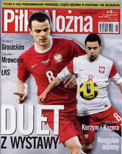 Ariel Borysiuk, Pawel Brozek - Pi³ka No¿na Magazine Cover [Poland] (31 January 2012)