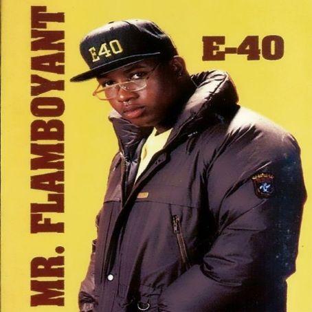 E-40 - Mr. Flamboyant (EP) (1991)