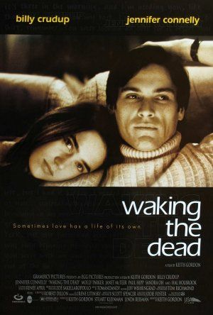 Billy Crudup - Waking the Dead