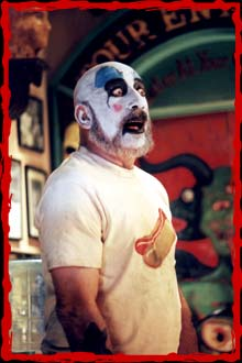 Sid Haig  as Captain Spaulding in Lions Gate Films' House of 1000 Corpses - 2003