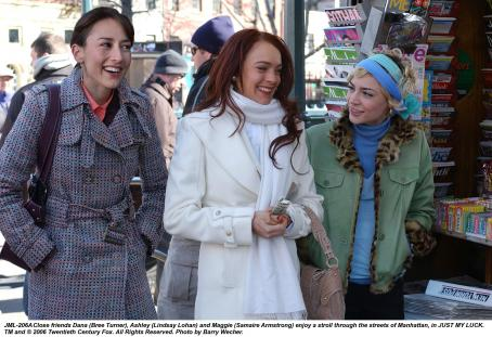 Bree Turner A close friends Dana (), Ashley (Lindsay Lohan) and Maggie (Samaire Armstrong) enjoy a stroll through the streets of Manhattan, in JUST MY LUCK. TM and © 2006 Twentieth Century Fox. All Right Reserved. Photo by Barry Wecher.