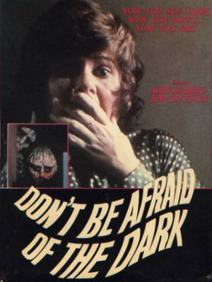 Don't Be Afraid of the Dark (1973) Poster