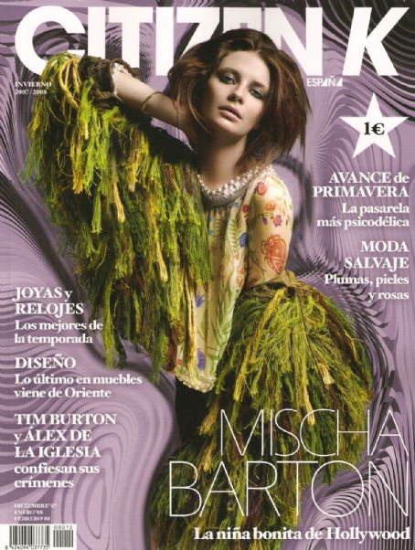 Mischa Barton - Citizen K Magazine Cover [Spain] (December 2007)