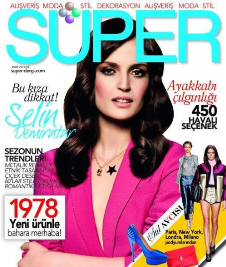 Selin Demiratar - Süper Magazine Cover [Turkey] (March 2012)