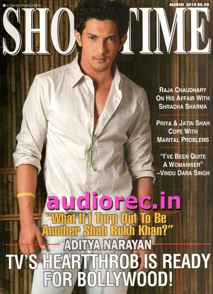 Aditya Narayan  - Showtime Magazine Pictorial [India] (March 2010)