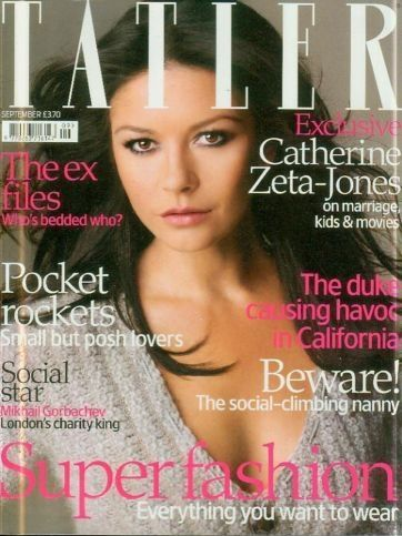 Catherine Zeta-Jones - Tatler Magazine Cover [United Kingdom] (September 2007)