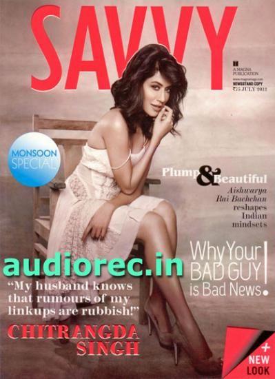 Chitrangda Singh - Savvy Magazine Cover [India] (July 2012)