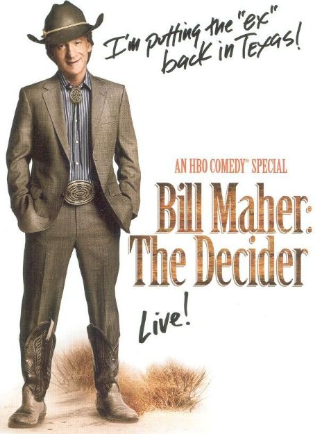 The Decider - Bill Maher