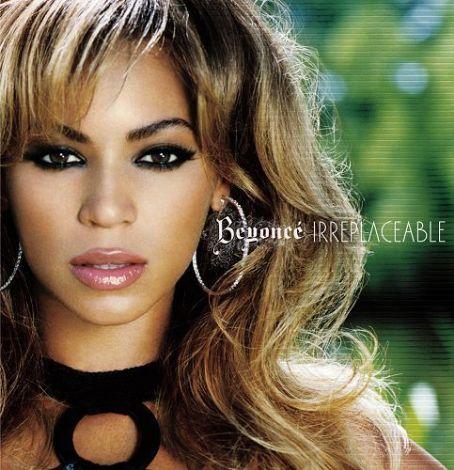 Beyoncé Knowles - Irreplaceable - Beyoncé ≪ Previous Album CoverNext Album ...