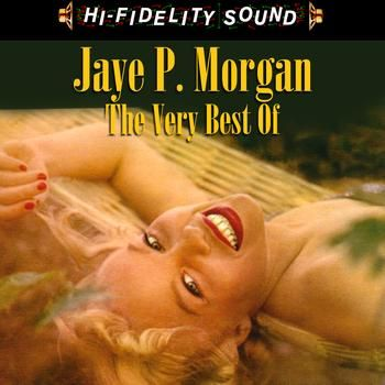 Jaye P. Morgan Love Makes the World Go Round