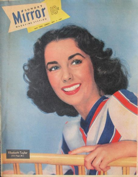 Elizabeth Taylor - Sunday Mirror Magazine Cover [United States] (1 May 1949)