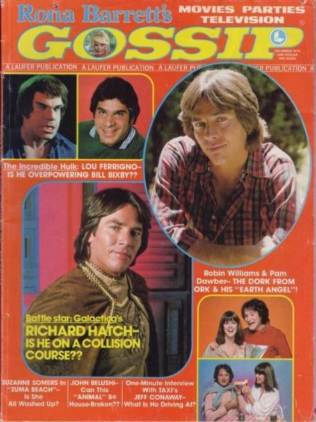 Richard Hatch, Lou Ferrigno, Robin Williams, Pam Dawber - Rona Barrett´s Gossip Magazine Cover [United States] (December 1978)