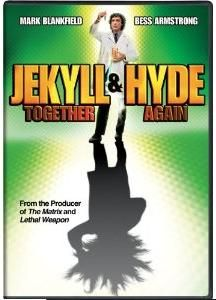Jekyll and Hyde... Together Again